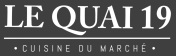 Quai 19 - Cuisine du march�